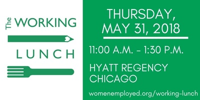 Join Women Employed at The Working Lunch on May 31st!