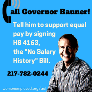 "Tell Governor Rauner to pass the Illinois Equal Pay ""No Salary History"" Act"